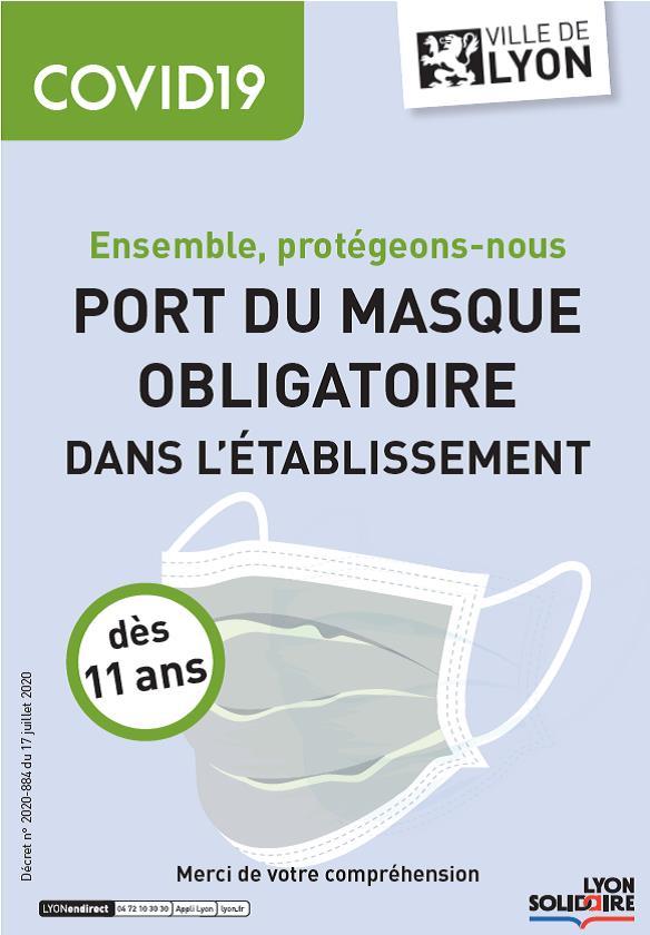Affiche de la Ville de Lyon sur le port du masque obligatoire